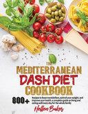 Mediterranean Dash Diet Cookbook