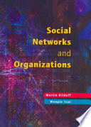 """Social Networks and Organizations"" by Martin Kilduff, Wenpin Tsai"