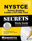 NYSTCE School Building Leader (100/101) Test Secrets Study Guide