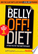 """The Belly Off! Diet: Attack the Fat That Matters Most"" by Jeff Csatari, Editors of Men's Health Magazi"