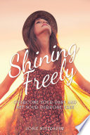 Shining Freely