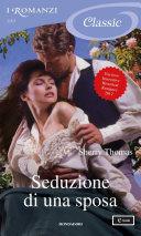 Seduzione di una sposa (I Romanzi Classic) Book Cover