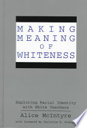 Making Meaning of Whiteness Book PDF
