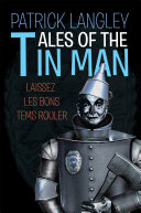 Tales of the Tin Man