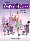 Dance Class #5: To Russia, With Love
