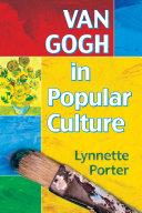 Van Gogh in Popular Culture