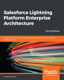 Salesforce Lightning Platform Enterprise Architecture Pdf/ePub eBook