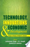 Technology  Innovations and Economic Development