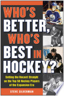 Who s Better  Who s Best in Hockey