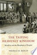 The Taiping Heavenly Kingdom