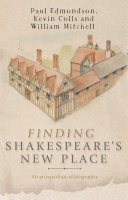 Finding Shakespeare s New Place