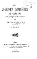 """Les Joyeuses commères de Windsor, opéra-comique en trois actes, etc. [Based on Shakespeare's """"Merry Wives of Windsor.""""]"""