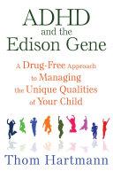 ADHD and the Edison Gene Pdf/ePub eBook
