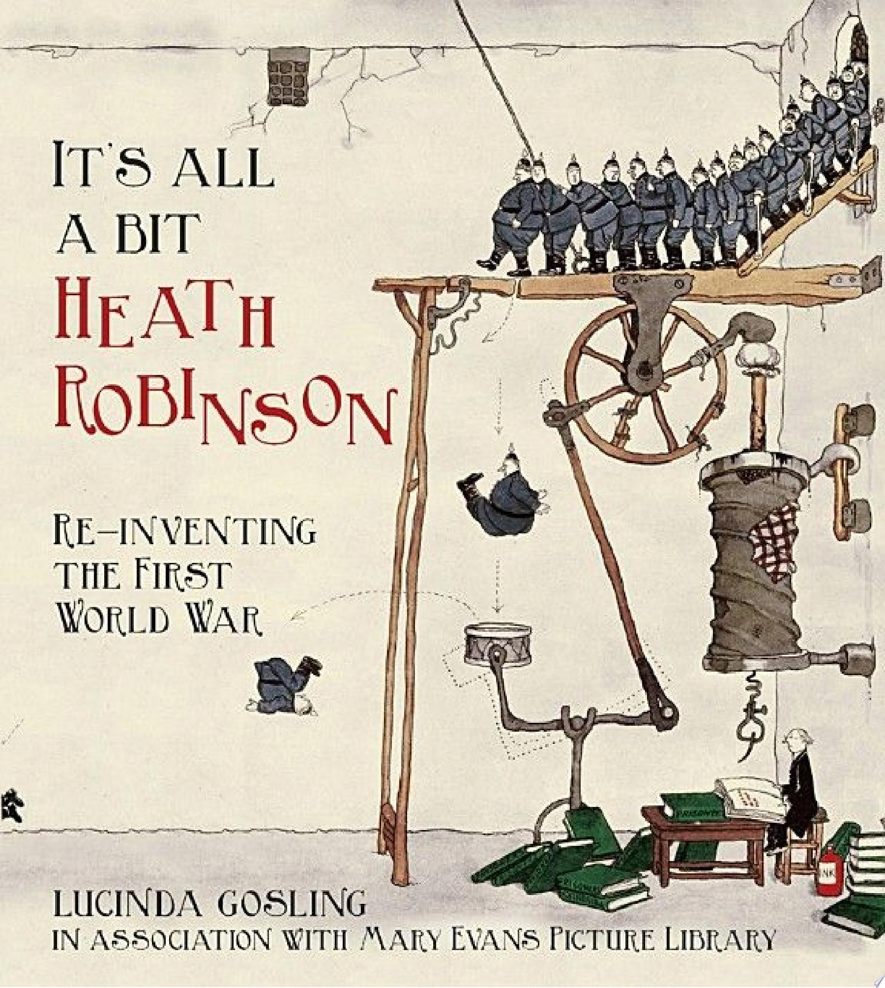 It s All a Bit Heath Robinson