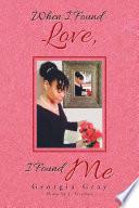 When I Found Love  I Found Me
