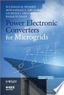 Power Electronic Converters for Microgrids Book