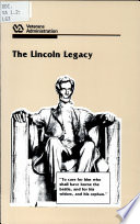 The Lincoln Legacy