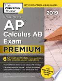 Cracking the AP Calculus AB Exam 2019  Premium Edition
