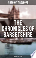 The Chronicles Of Barsetshire Complete Collection