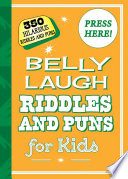 Belly Laugh Riddles and Puns for Kids Book