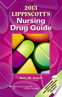2013 Lippincott s Nursing Drug Guide Book