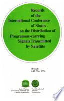Convention Relating To The Distribution Of Programme Carrying Signals Transmitted By Satellite
