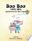 Boo Boo Meets Nina and Becomes Her Bestfriend Book
