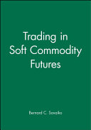 Trading in Soft Commodity Futures Book