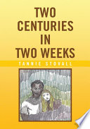Two Centuries in Two Weeks