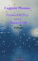 Captain Thomas Falmouth circa 1700's, Vol One Pdf/ePub eBook