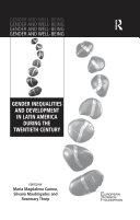 Gender Inequalities and Development in Latin America During the Twentieth Century
