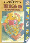 The Candlewick Book of Bear Stories