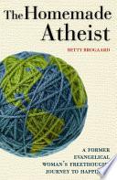 The Homemade Atheist Book PDF