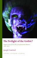 The Twilight of the Gothic? [Pdf/ePub] eBook