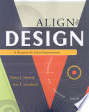 """Align the Design: A Blueprint for School Improvement"" by Nancy J. Mooney, Ann T. Mausbach"