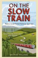 On The Slow Train [Pdf/ePub] eBook