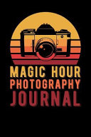 Magic Hour Photography Journal