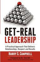 Get Real Leadership Book