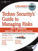 Techno Security s Guide to Managing Risks for IT Managers  Auditors  and Investigators Book
