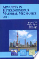 Advances in Heterogeneous Material Mechanics 2011