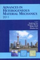 Advances in Heterogeneous Material Mechanics 2011