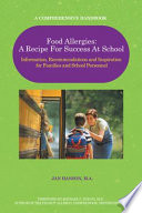 Food Allergies  a Recipe for Success at School Book
