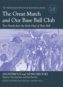 The Great Match and Our Base Ball Club