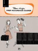 Palmer Hughes Prep Accordion Course  Book 1B