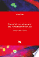 Tumor Microenvironment and Myelomonocytic Cells