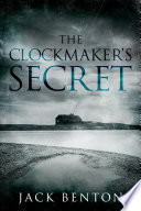 The Clockmaker's Secret: a classic British locked room mystery