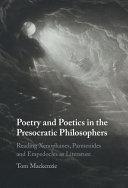 Poetry and Poetics in the Presocratic Philosophers