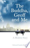 The Buddha  Geoff and Me