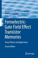 Ferroelectric Gate Field Effect Transistor Memories