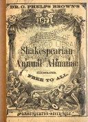 Dr  O  Phelps Brown s Shakespearian Annual Almanac